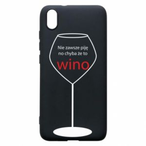 Phone case for Xiaomi Redmi 7A I do not always drink, unless it's wine