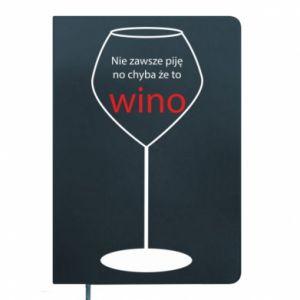 Notes Nie zawsze piję, no chyba że to wino