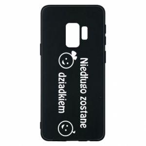 Samsung S9 Case I will be grandpa soon