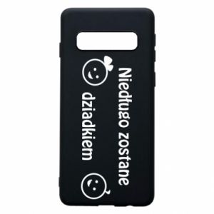 Phone case for Samsung S10 I will be grandpa soon