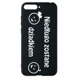 Phone case for Huawei Y6 2018 I will be grandpa soon