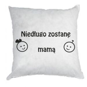 Pillow I will be mother soon