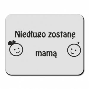 Mouse pad I will be mother soon