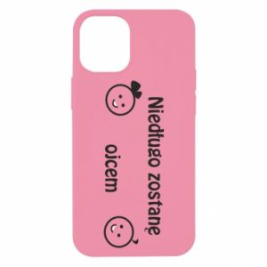 iPhone 12 Mini Case I will be a father for a long time