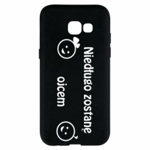 Phone case for Samsung A5 2017 I will be a father for a long time