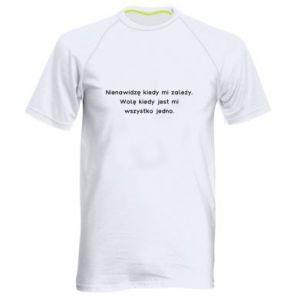 Męska koszulka sportowa Nienawidzę kiedy mi zależy