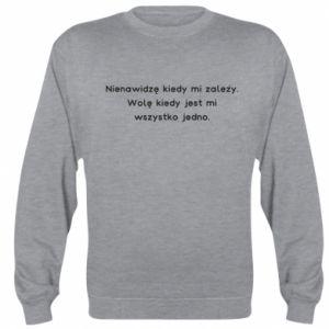 Bluza (raglan) Nienawidzę kiedy mi zależy