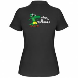 Women's Polo shirt Never give up, with crocodile