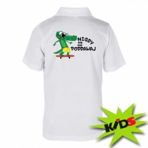 Children's Polo shirts Never give up, with crocodile