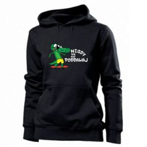 Women's hoodies Never give up, with crocodile