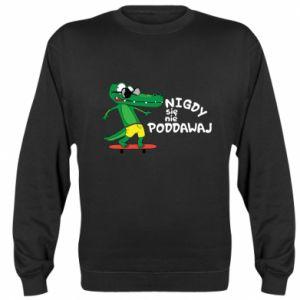 Sweatshirt Never give up, with crocodile - PrintSalon