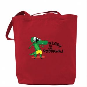 Bag Never give up, with crocodile