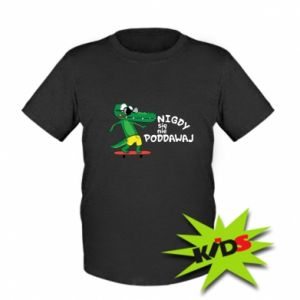Kids T-shirt Never give up, with crocodile