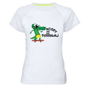 Women's sports t-shirt Never give up, with crocodile
