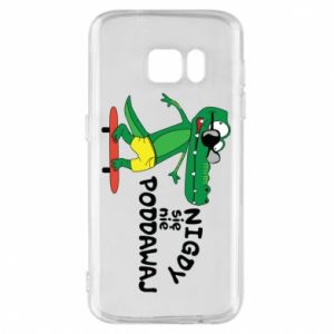 Phone case for Samsung S7 Never give up, with crocodile