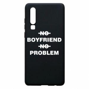 Etui na Huawei P30 No boyfriend no problem