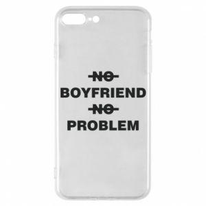 Etui na iPhone 7 Plus No boyfriend no problem
