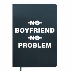 Notes No boyfriend no problem