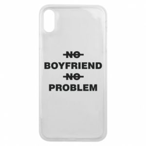 Phone case for iPhone Xs Max No boyfriend no problem