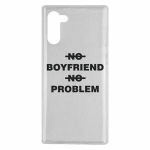 Samsung Note 10 Case No boyfriend no problem