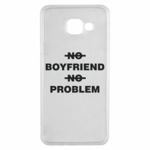 Samsung A3 2016 Case No boyfriend no problem