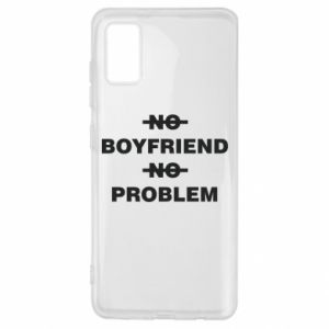 Samsung A41 Case No boyfriend no problem