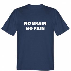 Koszulka męska NO BRAIN NO PAIN