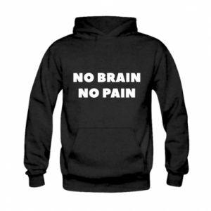 Bluza z kapturem dziecięca NO BRAIN NO PAIN