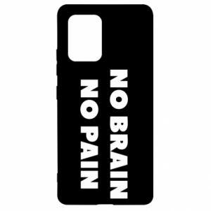 Etui na Samsung S10 Lite NO BRAIN NO PAIN