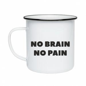 Kubek emaliowany NO BRAIN NO PAIN