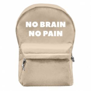 Backpack with front pocket NO BRAIN NO PAIN