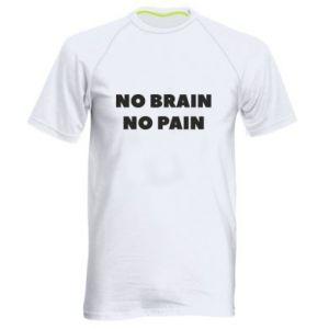 Koszulka sportowa męska NO BRAIN NO PAIN