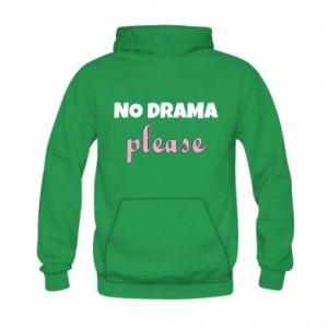 Bluza z kapturem dziecięca No drama please