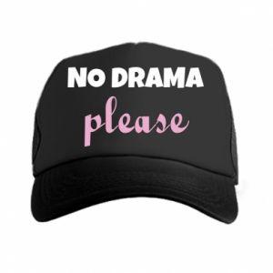 Trucker hat No drama please
