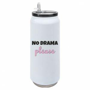 Puszka termiczna No drama please