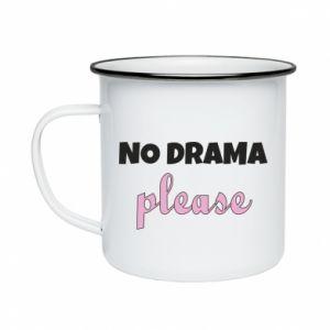 Enameled mug No drama please