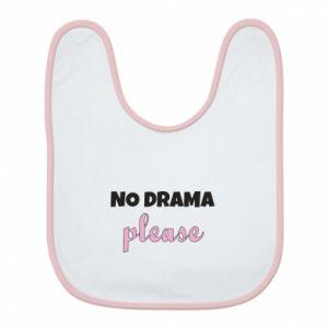 Bib No drama please