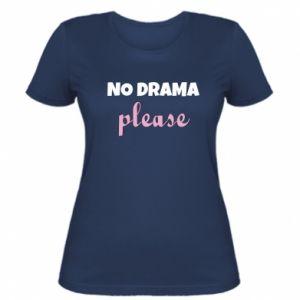 Women's t-shirt No drama please