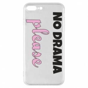 Phone case for iPhone 8 Plus No drama please