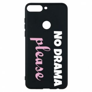 Phone case for Huawei Y7 Prime 2018 No drama please