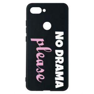 Phone case for Xiaomi Mi8 Lite No drama please