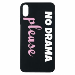 Phone case for iPhone Xs Max No drama please