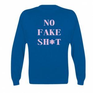 Bluza dziecięca No fake shit