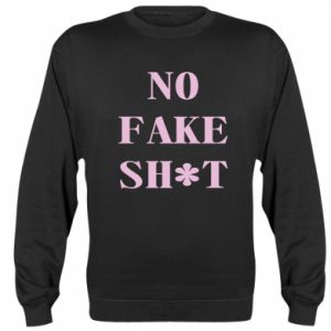 Bluza No fake shit