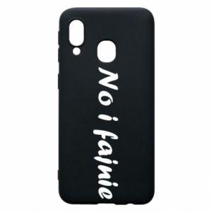 Phone case for Samsung A40 So cool - PrintSalon