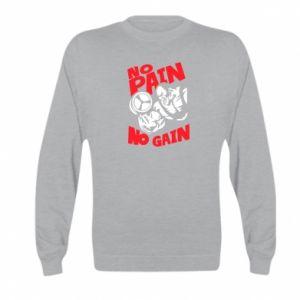 Kid's sweatshirt No pain No gain