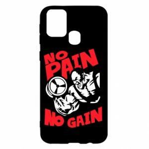 Samsung M31 Case No pain No gain