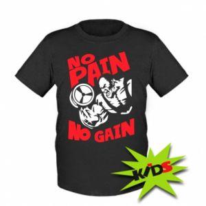 Kids T-shirt No pain No gain