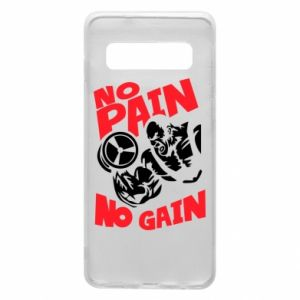 Phone case for Samsung S10 No pain No gain