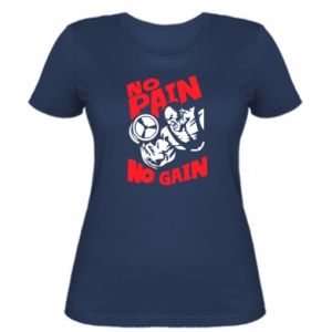 Women's t-shirt No pain No gain